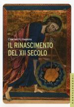 58693 - Haskins, C.H. - Rinascimento del XII Secolo (Il)