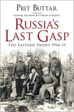 58806 - Buttar, P. - Russia's Last Gasp. The Eastern Front 1916-17