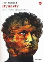 58810 - Holland, T. - Dynasty. Ascesa e caduta dei Cesari di Roma