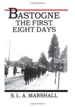 58873 - Marshall-USCMH, S.L. - Bastogne. The Story of the First Eight Days