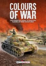 58883 - AAVV,  - Flames of War - Colours of War. The Essential Guide to Painting Flames of War Miniatures