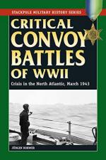 58885 - Rowher, J. - Critical Convoy Battles of WWII. Crisis in the North Atlantic. March 1943