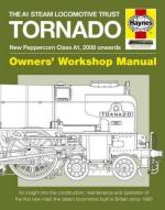 58920 - Smith, G. - A1 Steam Locomotive Trust Tornado Owners' Workshop Manual. New Peppercorn Class A1. 2008 Onwards