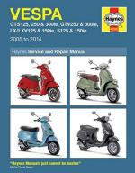 58924 - Coombs-Mather, M.-P. - Vespa GTS125, 250 and 300ie, GTV250 and 300ie, LX/LXV125 & 150ie, S125/150ie Service and Repair Manual. 2005-2014