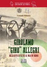 58926 - Malatesta, L. - Girolamo 'Gino' Allegri. Dalla beffa di Feltre al volo su Vienna