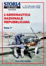 58943 - Garello, G. - Aeronautica Nazionale Repubblicana Parte 1 - Storia Militare Dossier 20