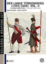 58968 - Mugnai-Flaherty, B.-C. - Lange Tuerkenkrieg 1595-1606 Vol 2. La lunga guerra turca (Der)