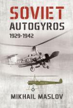 58979 - Maslov, M. - Soviet Autogyros 1929-1942