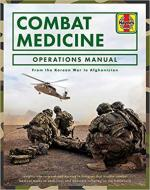 58994 - Starns, P. - Combat Medicine Operations Manual. From Korean War to Afghanistan