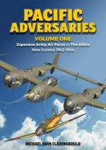59005 - Claringbould, M.J. - Pacific Adversaries Vol 1: Japanese Army Air Force vs the Allies, New Guinea 1942-1944