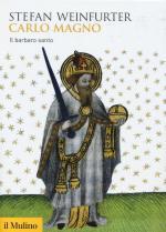 59025 - Weinfurter, S. - Carlo Magno. Il barbaro santo