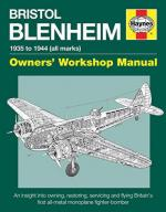 59029 - Cotter, J. - Bristol Blenheim. Owner's Workshop Manual. 1935-1944 (all marks)