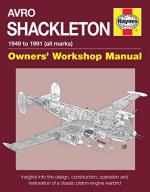 59030 - Wilson, K. - Avro Shackleton. Owner's Workshop Manual. 1949 to 1991 (All Marks)