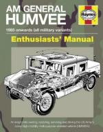 59033 - Ware, P. - AM General Humvee Enthusiasts' Manual. 1985 Onwards (All Military Variants)