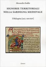 59063 - Soddu, A. - Signorie territoriali nella Sardegna medievale. I Malaspina. Secc. XIII-XIV