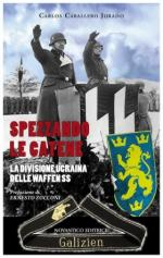 59066 - Caballero Jurado, C. - Spezzando le catene. La Divisione ucraina delle Waffen SS