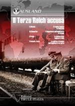59069 - AAVV,  - Terzo Reich accusa (Il)