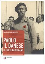 59076 - Lauritzen-Lauritzen, P.-R. - Paolo il Danese. Cammina fratello cammina 1943-1945