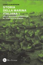 59080 - Manfroni, C. - Storia della marina italiana Vol.1: dalle invasioni barbariche al trattato di Ninfeo 400-1261