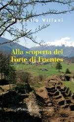 59082 - Villani, M. - Alla scoperta del Forte di Fuentes