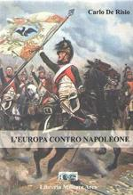 59089 - De Risio, C. - Europa contro Napoleone (L')