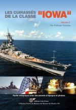 59091 - Caresse, P. - Cuirasses de la Classe Iowa Vol 2 - Marines du Monde 25 (Les)