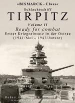 59105 - Gehringer-Bonomi, R.-A. - Bismarck class Schlachtschiff Tirpitz Vol 2 Ready for combat - Erster Kiregseinsatz in der Ostsee (1941/Mai-1942/Januar)