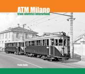 59106 - Zanin, P. - ATM Milano. Tram elettrici interurbani