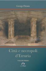 59124 - Dennis, G. - Citta' e necropoli d'Etruria 2 Voll
