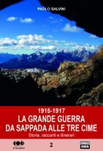59132 - Salvini, G. - 1915-1917 La Grande Guerra da Sappada alle Tre Cime