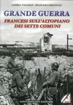 59158 - Vollman-Brazzale, A.-F. - Grande Guerra. Francesi sull'Altopiano dei Sette Comuni