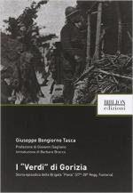 59165 - Bongiorno Tasca, G. - 'Verdi' di Gorizia. Storia episodica della Brigata 'Pavia' (27.-28. Regg. Fanteria) (I)