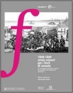 59172 - Scroccaro-Busso, M.-A. - 1848-1849 cento svizzeri per i forti di Venezia. La 'Compagnia cacciatori svizzeri' alle battaglie del Risorgimento veneziano