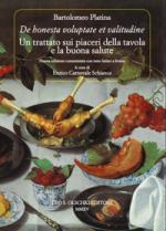 59177 - Platina, B. - 'De Honesta Voluptate et Valitudine'. I piaceri della tavola e la buona salute