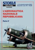 59183 - Garello, G. - Aeronautica Nazionale Repubblicana Parte 2 - Storia Militare Dossier 21