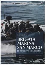 59218 - Bussoni, M. - Brigata Marina San Marco. Il ruggito del leone