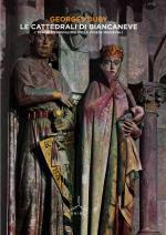 59224 - Duby, G. - Cattedrali di Biancaneve. I tesori meravigliosi delle chiese medioevali (L')
