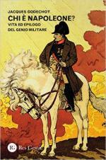 59226 - Godechot, J. - Chi e' Napoleone? Vita ed epilogo del genio militare