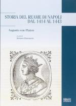 59322 - Von Platen, A. - Storia del reame di Napoli dal 1414 al 1443