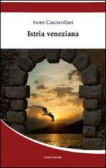 59331 - Cacciavillani, I. - Istria veneziana
