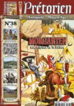59332 - Pretorien,  - Pretorien 38. Morgarten. Aux origines de la Suisse