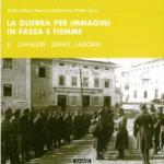 59345 - Alliney-Dellantonio, G.-M. - Guerra per immagini in Fassa e Fiemme Vol 5: Cavalese, Ziano, Lagorai