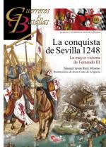 59347 - Ruiz Moreno-Cano de la Iglesia, M.J.-J. - Guerreros y Batallas 105: La conquista de Sevilla 1248. La mayor victoria de Fernando III