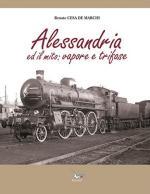 59352 - Cesa de Marchi, R. - Alessandria ed il mito: Vapore e Trifase