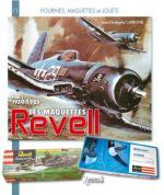 59376 - Carbonel, J.C. - Maquettes Revell Tome 1: 1950-1982 - Figurines et Jouets 11 (Les)