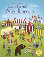 59378 - Nicholls, P. - Vita nel Medioevo con oltre 600 adesivi (La)