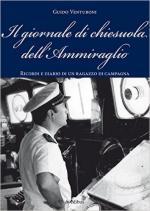 59380 - Venturoni, G. - Giornale di chiesuola dell'Ammiraglio. Diario e ricordi di un ragazzo di campagna (Il)
