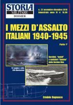 59381 - Bagnasco, E. - Mezzi d'assalto italiani 1940-1945 Parte 1 - Storia Militare Dossier 22