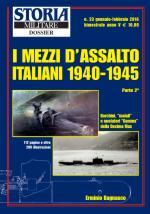 59383 - Bagnasco, E. - Mezzi d'assalto italiani 1940-1945 Parte 2 - Storia Militare Dossier 23