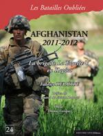 59448 - Delaitre-Goisque, F.-T. - Batailles Oubliees 24: Afghanistan 2011-2012. La brigade La Fayette V en Kapisa